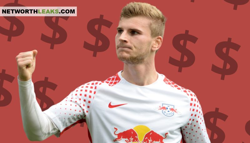 Timo Werner Net Worth